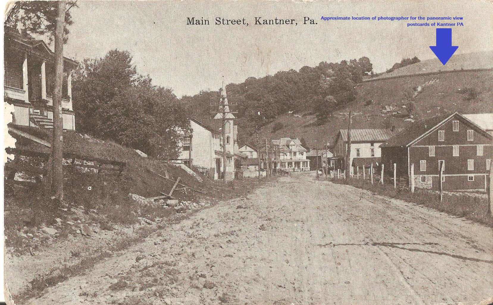 circa 1909 street level view of Kantner, PA